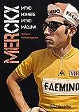 Merckx: Mitad hombre, mitad máquina.