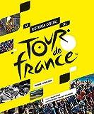 La historia oficial del Tour de Francia