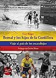 Bernal y los hijos de la Cordillera: Viaje al país de los escarabajos