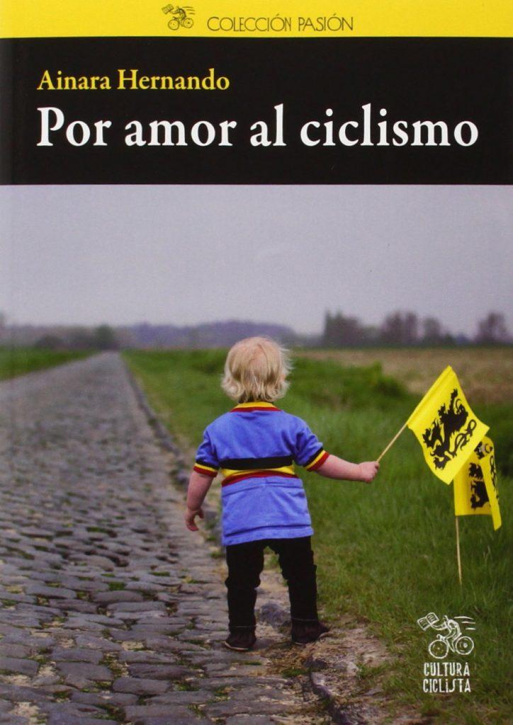 Por amor al ciclismo. Ainara Hernando