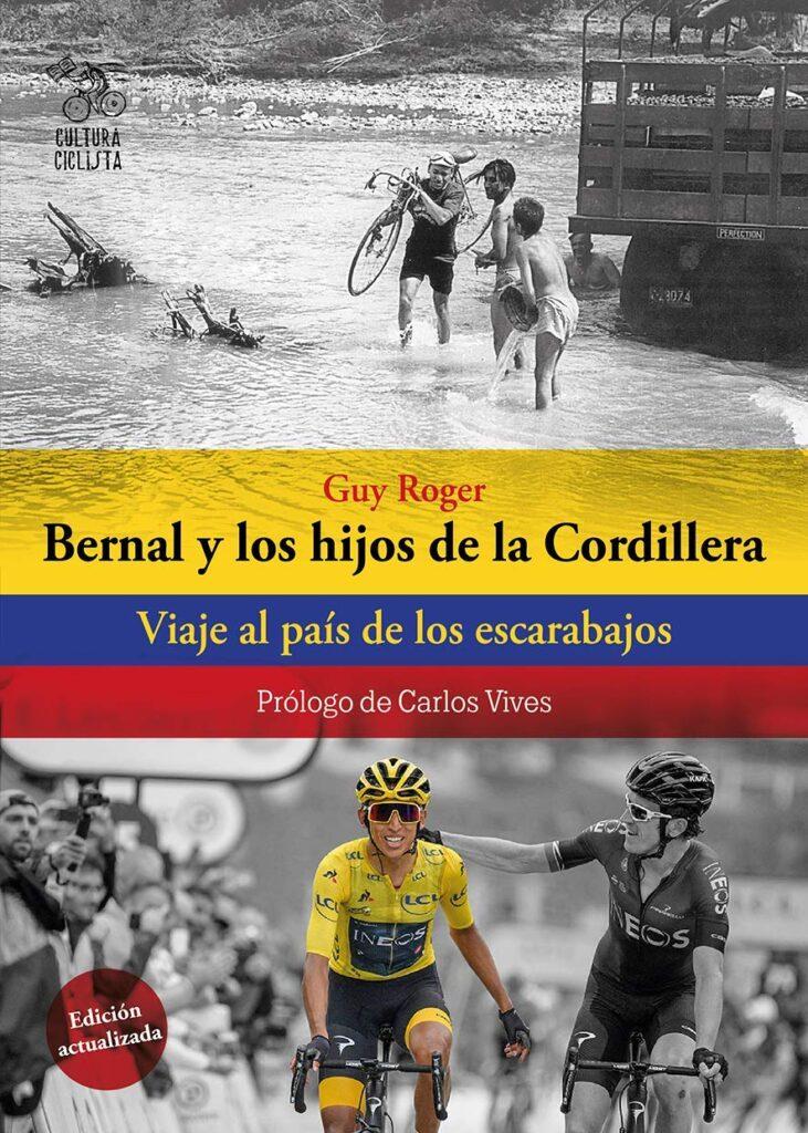 libro ciclismo bernal los hijos de la cordillera